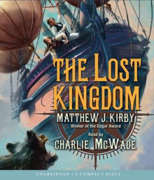 The Lost Kingdom av Matthew Kirby og Matthew J Kirby (Lydbok-CD)