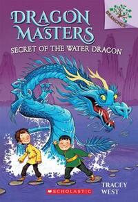 Dragon Masters Secret of the Water Dragon av Tracey West (Heftet)