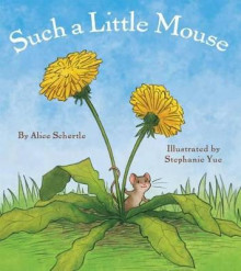 Such a Little Mouse av Alice Schertle (Innbundet)