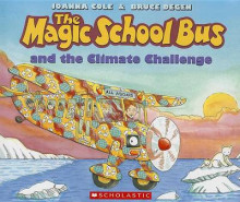 The Magic School Bus and the Climate Challenge av Joanna Cole (Heftet)