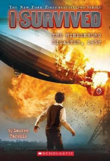I Survived the Hindenburg Disaster, 1937 (I Survived #13) av Lauren Tarshis (Heftet)