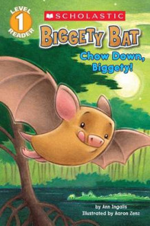 Biggety Bat: Chow Down, Biggety! (Scholastic Reader, Level 1) av Ann Ingalls (Heftet)