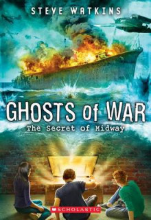The Secret of Midway (Ghosts of War #1) av Steve Watkins (Heftet)