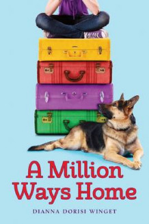 A Million Ways Home av Dianna Dorisi Winget (Innbundet)