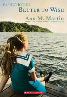 Family Tree Book One: Better to Wish av Ann M Martin (Heftet)