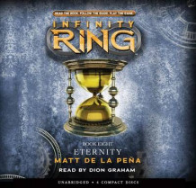 Infinity Ring: Book 8 - Audio Library Edition av Matt De La Pena (Lydbok-CD)