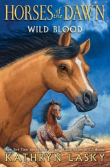 Omslag - Wild Blood (Horses of the Dawn #3)