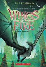Omslag - Moon Rising (Wings of Fire, Book 6)