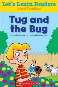 Let's Learn Readers: Tug and the Bug av Scholastic Teaching Resources (Heftet)