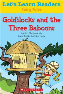 Goldilocks and the Three Baboons av Liza Charlesworth (Heftet)