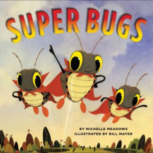 Super Bugs av Michelle Meadows (Innbundet)