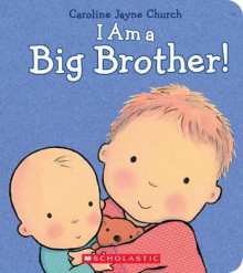 I Am a Big Brother av Caroline Jayne Church (Innbundet)