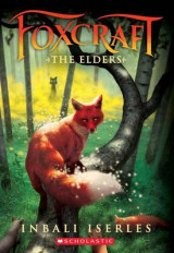 Omslag - The Elders (Foxcraft, Book 2)