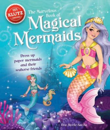 The Marvelous Book of Magical Mermaids av Eva Steele-Staccio (Blandet mediaprodukt)