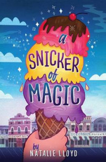 A Snicker of Magic av Natalie Lloyd (Lydbok-CD)