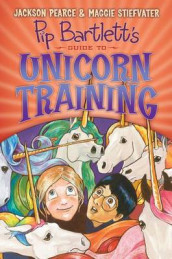 Pip Bartlett's Guide to Unicorn Training (Pip Bartlett #2) av Jackson Pearce og Maggie Stiefvater (Innbundet)