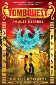 Amulet Keepers (Tombquest, Book 2) av Michael Northrop (Innbundet)