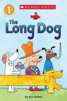 The Long Dog av Eric Seltzer (Heftet)