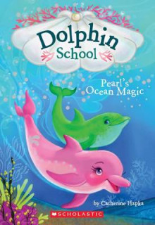 Pearl's Ocean Magic (Dolphin School #1) av Catherine Hapka (Heftet)