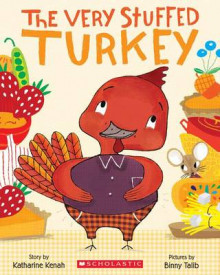 The Very Stuffed Turkey av Katharine Kenah (Heftet)