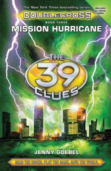 Mission Hurricane (the 39 Clues: Doublecross, Book 3) av Jenny Goebel (Innbundet)