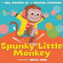 Spunky Little Monkey av Bill Martin Jr og Michael Sampson (Innbundet)