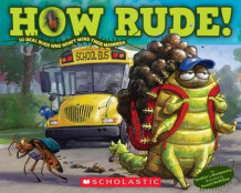 How Rude! Real Bugs Who Won't Mind Their Manners av Heather Montgomery (Heftet)