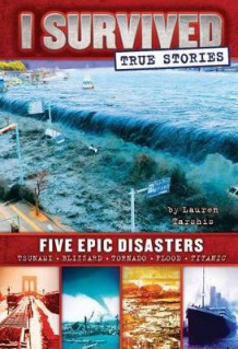 I Survived True Stories: Five Epic Disasters av Lauren Tarshis (Innbundet)
