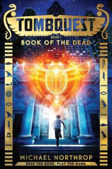 Book of the Dead (Tombquest, Book 1) av Inc. Scholastic og Michael Northrop (Lydbok-CD)