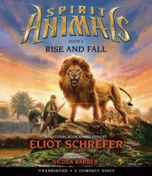 Spirit Animals Book 6: Rise and Fall - Audio av Eliot Schrefer (Lydbok-CD)