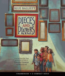 Pieces and Players - Audio av Blue Balliett (Lydbok-CD)