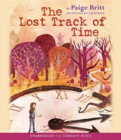The Lost Track of Time - Audio av Paige Britt (Lydbok-CD)
