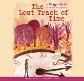 The Lost Track of Time - Audio Library Edition av Paige Britt (Lydbok-CD)
