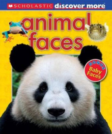 Scholastic Discover More: Animal Faces av Penelope Arlon (Innbundet)