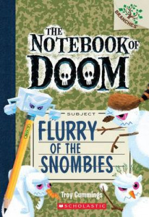 Flurry of the Snombies: A Branches Book (the Notebook of Doom #7) av Troy Cummings (Heftet)