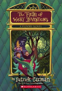 Floors #3: The Field of Wacky Inventions av Patrick Carman (Heftet)