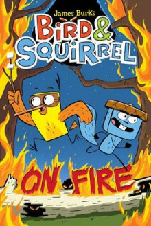 Bird & Squirrel on Fire av James Burks (Heftet)