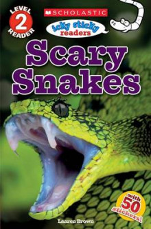 Icky Sticky Reader Level 2: Scary Snakes av Laaren Brown (Heftet)