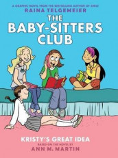 Kristy's Great Idea (the Baby-Sitters Club Graphic Novel #1): A Graphix Book, Volume 1 av Ann M Martin (Innbundet)