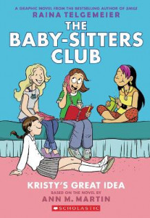 Kristy's Great Idea: Full-Color Edition (the Baby-Sitters Club Graphix #1) av Ann M Martin (Heftet)