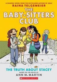 The Truth about Stacey: Full-Color Edition (the Baby-Sitters Club Graphix #2) av Ann M Martin og Raina Telgemeier (Heftet)