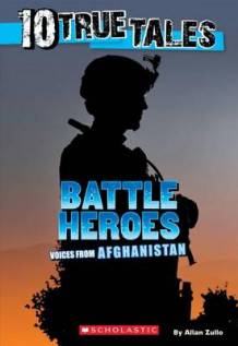 10 True Tales: Battle Heroes av Allan Zullo (Heftet)