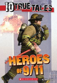 10 True Tales: Heroes of 9/11 av Allan Zullo (Heftet)