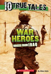 10 True Tales: War Heroes from Iraq av Allan Zullo (Heftet)