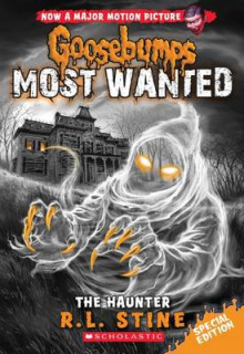 The Haunter (Goosebumps Most Wanted Special Edition #4) av R L Stine (Heftet)