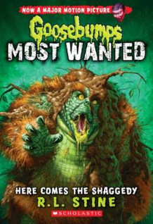 Here Comes the Shaggedy (Goosebumps: Most Wanted #9) av R L Stine (Heftet)