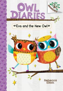 Eva and the New Owl av Rebecca Elliott (Innbundet)