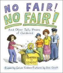 No Fair! No Fair! and Other Jolly Poems of Childhood av Calvin Trillin (Innbundet)