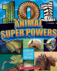 101 Animal Superpowers av Melvin Berger og Gilda Berger (Heftet)