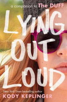 Lying Out Loud: A Companion to the Duff av Kody Keplinger (Heftet)